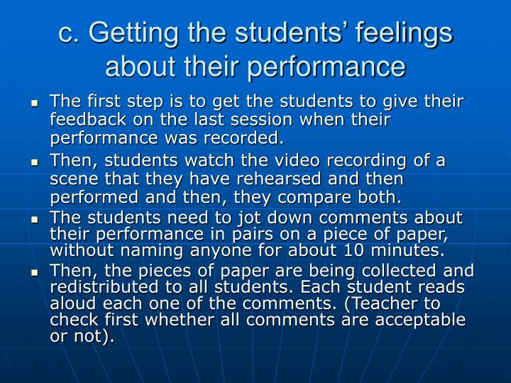 c. Getting the students' feelings about their performance