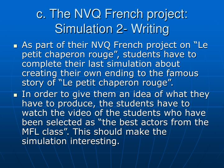 c. The NVQ French project: