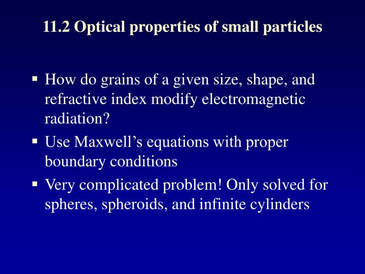 11.2 Optical properties of small particles