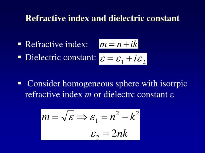 Refractive index and dielectric constant