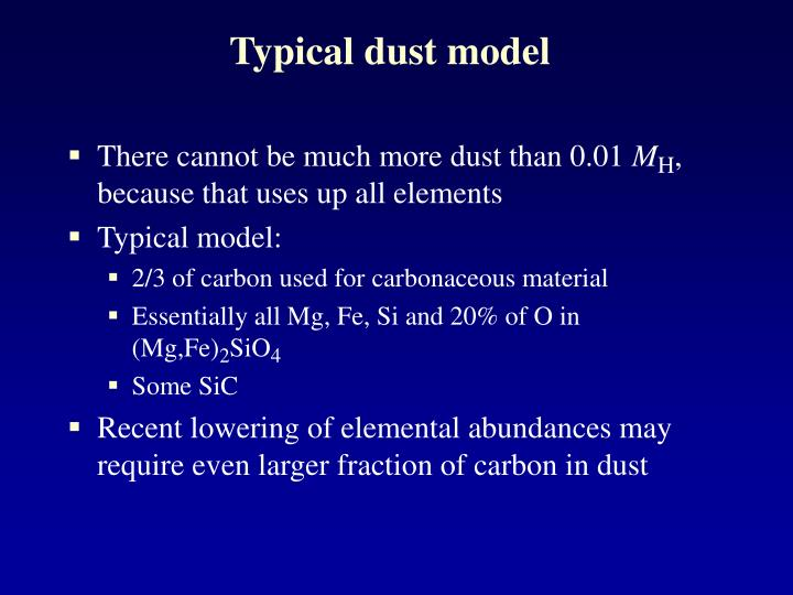 Typical dust model
