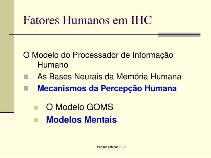 Fatores Humanos em IHC