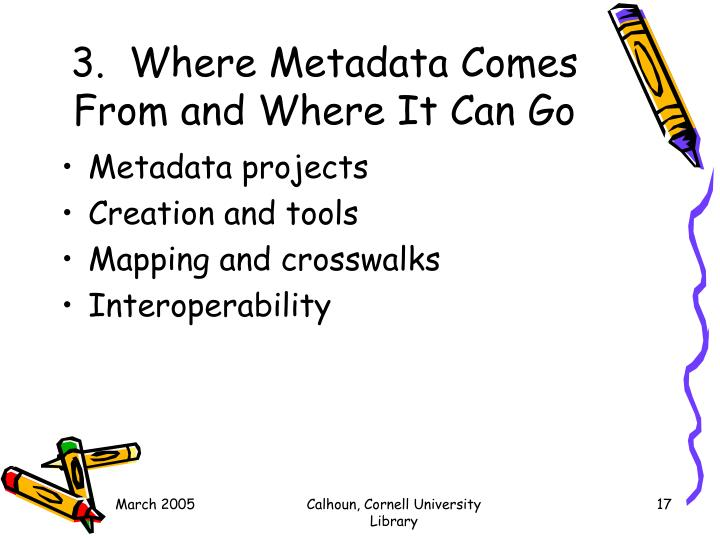 3.  Where Metadata Comes From and Where It Can Go