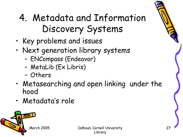 4.  Metadata and Information Discovery Systems