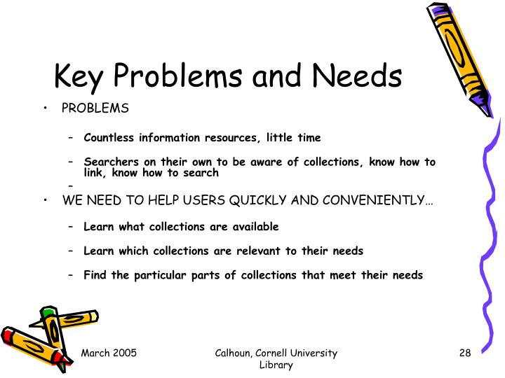 Key Problems and Needs