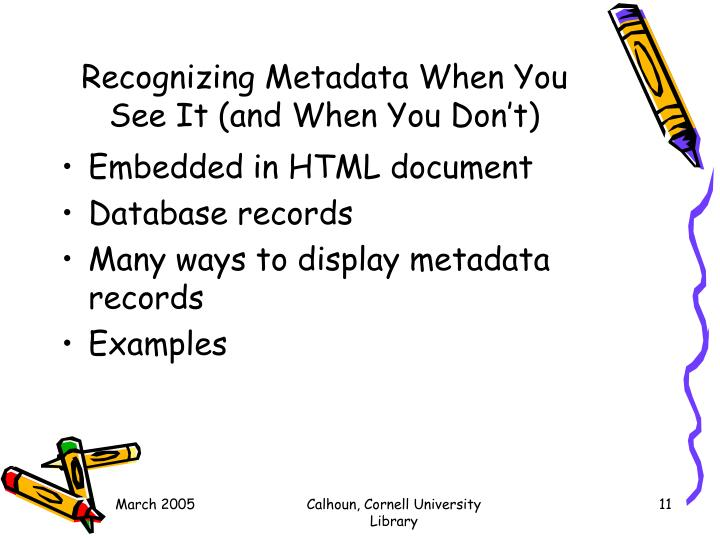 Recognizing Metadata When You See It (and When You Don't)