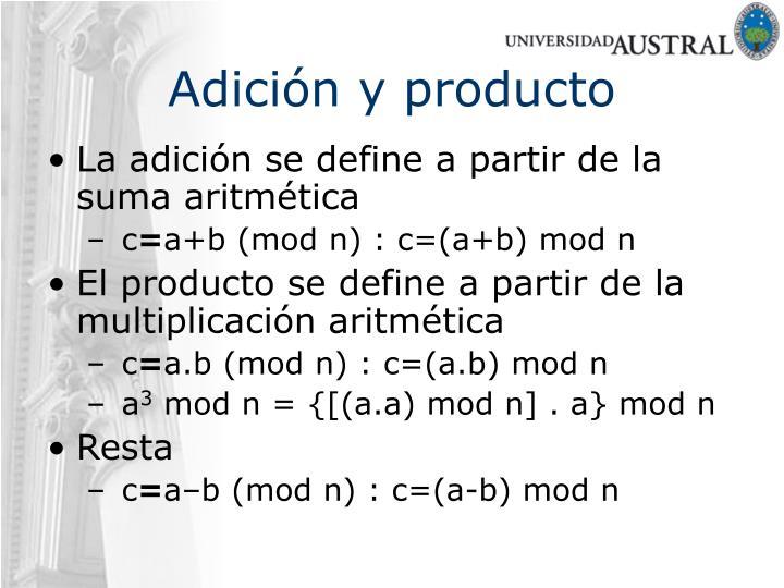 Adición y producto