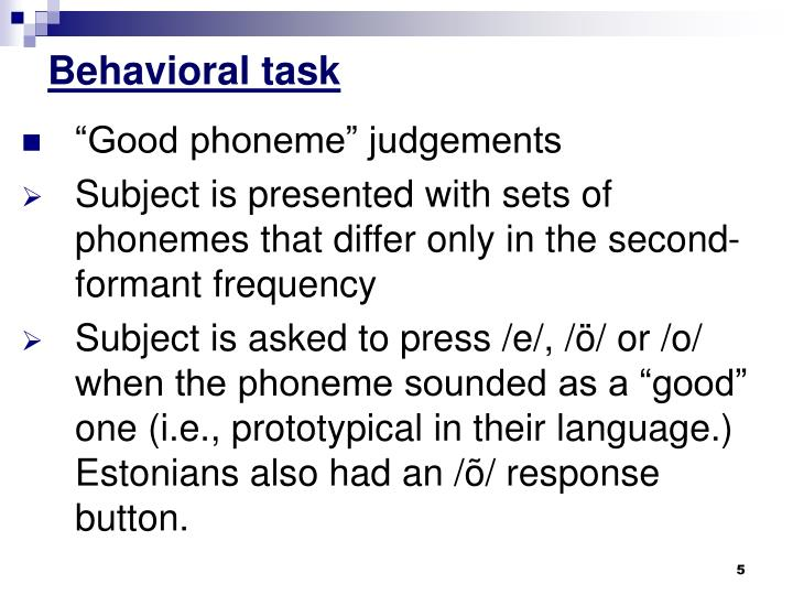 Behavioral task