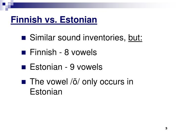 Finnish vs estonian