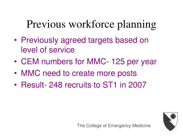 Previous workforce planning
