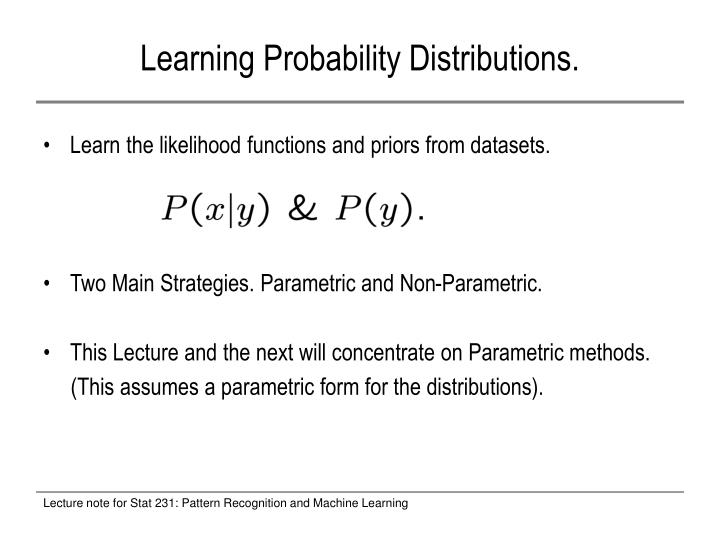 Learning probability distributions
