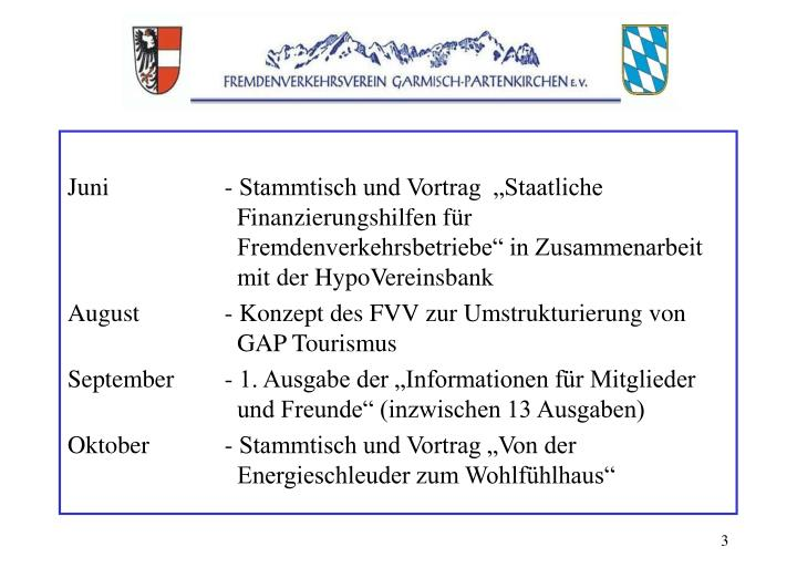 """Juni- Stammtisch und Vortrag  """"Staatliche   Finanzierungshilfen für    Fremdenverkehrsbetriebe"""" in Zusammenarbeit   mit der HypoVereinsbank"""