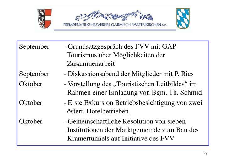 September- Grundsatzgespräch des FVV mit GAP-  Tourismus über Möglichkeiten der   Zusammenarbeit