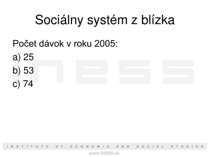 Sociálny systém z blízka