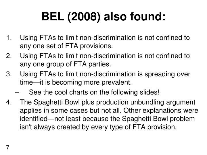 BEL (2008) also found: