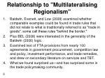 relationship to multilateralising regionalism1