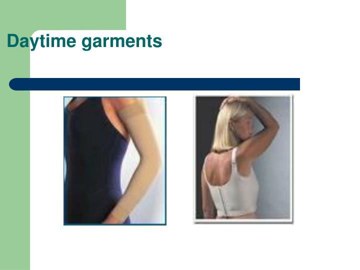 Daytime garments