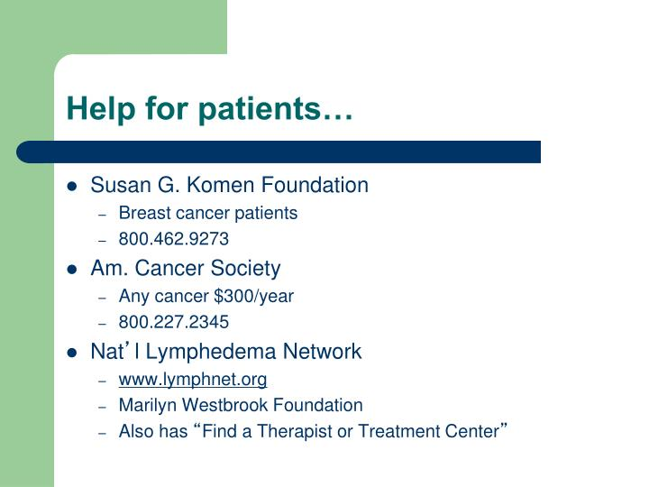 Help for patients…