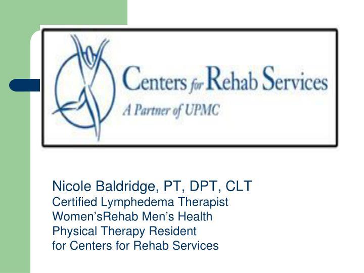 Nicole Baldridge, PT, DPT, CLT