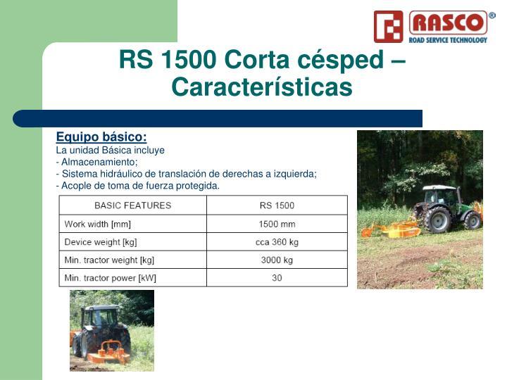 RS 1500 Corta césped – Características