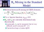 b d mixing in the standard model
