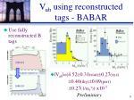 v ub using reconstructed tags babar