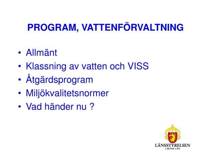 PROGRAM, VATTENFÖRVALTNING
