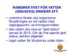 ramdirektivet f r vatten 2000 60 eg inneb r att