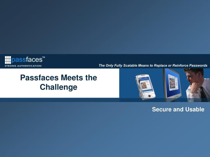 Passfaces Meets the Challenge