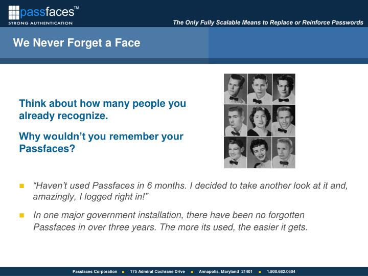 We Never Forget a Face