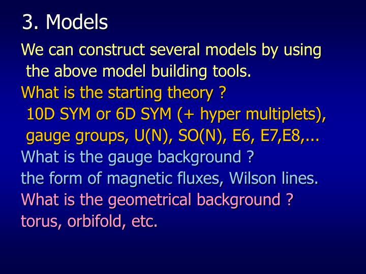 3. Models