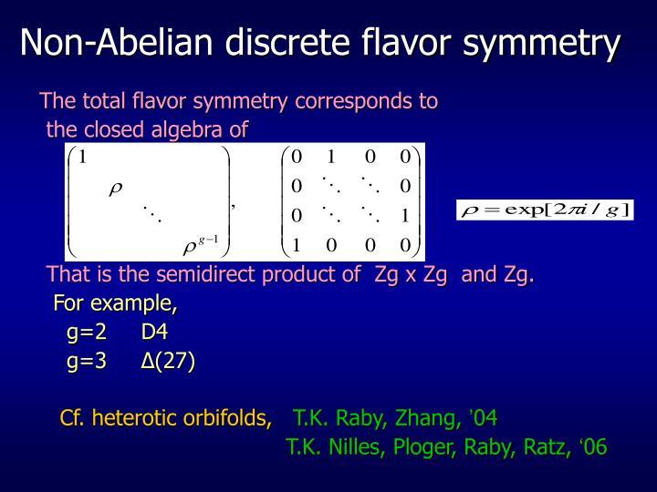 Non-Abelian discrete flavor symmetry