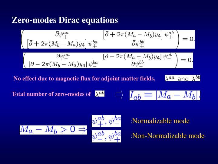 Zero-modes Dirac equations