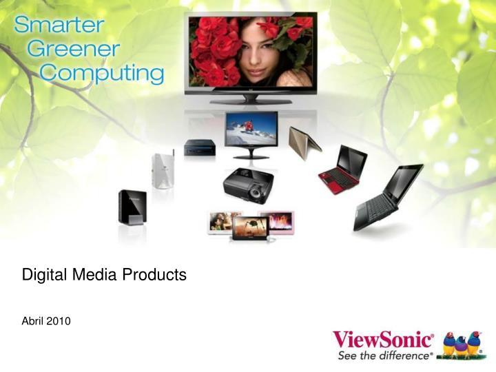 Digital Media Products