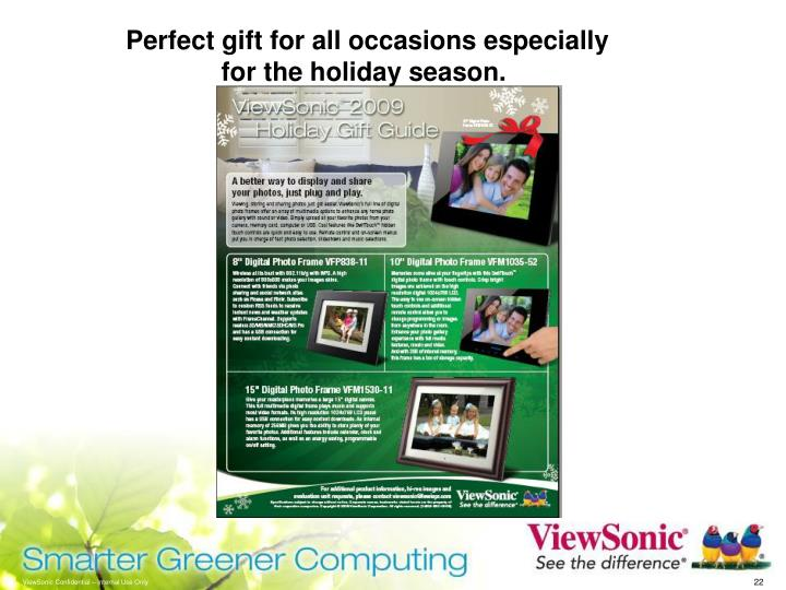 Perfect gift for all occasions especially