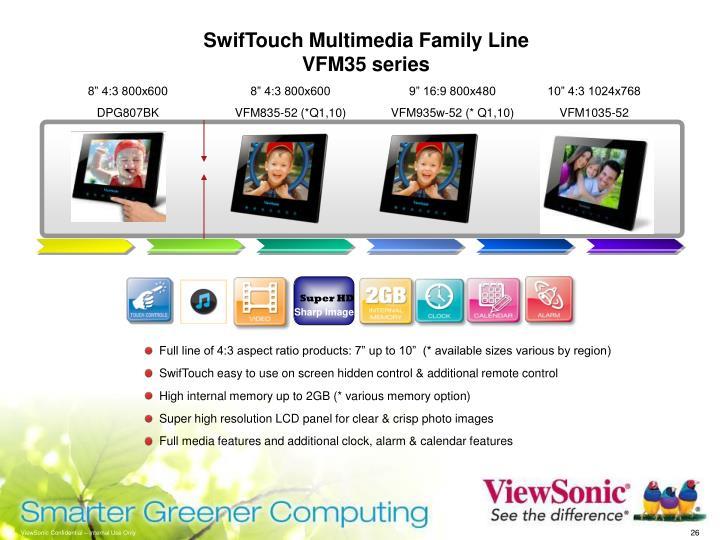SwifTouch Multimedia Family Line  VFM35 series