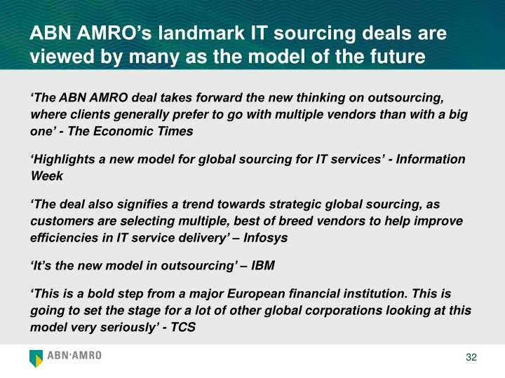 ABN AMRO's landmark IT sourcing deals are viewed by many as the model of the future