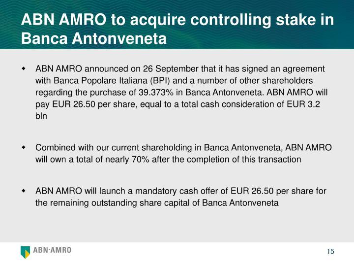 ABN AMRO to acquire controlling stake in Banca Antonveneta