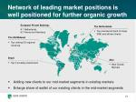 network of leading market positions is well positioned for further organic growth