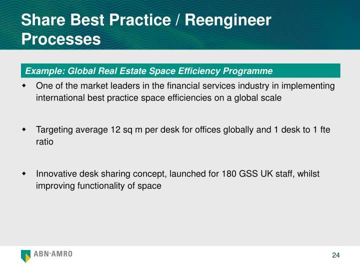 Share Best Practice / Reengineer Processes
