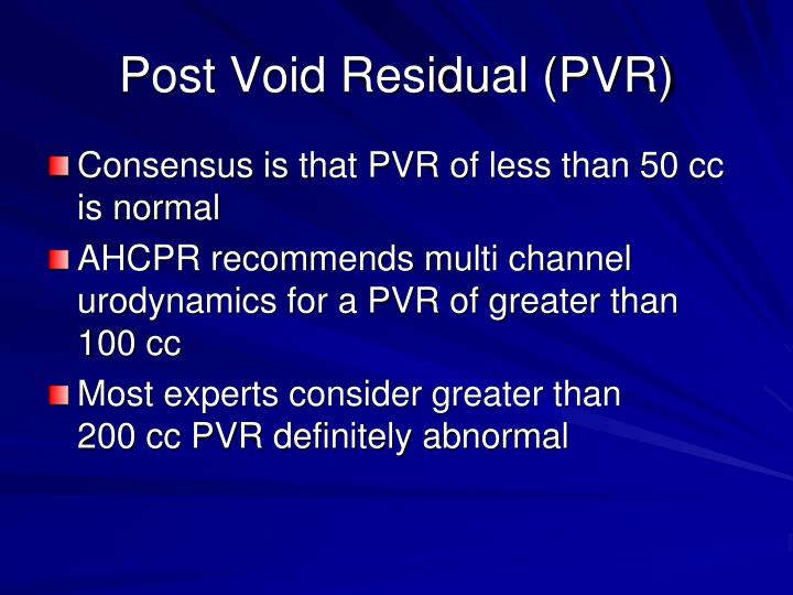 Post Void Residual (PVR)
