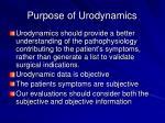 purpose of urodynamics