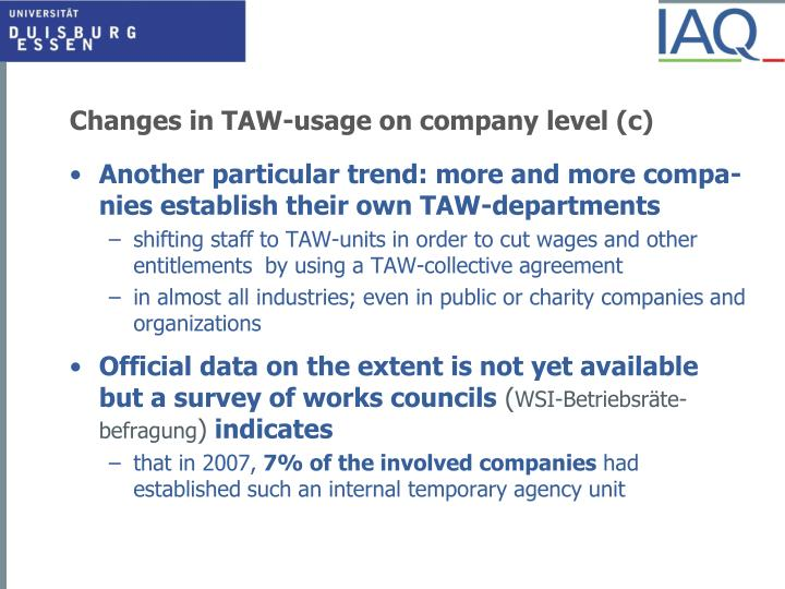 Changes in TAW-usage on company level (c)