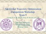 3nd global trajectory optimization competition workshop team 9