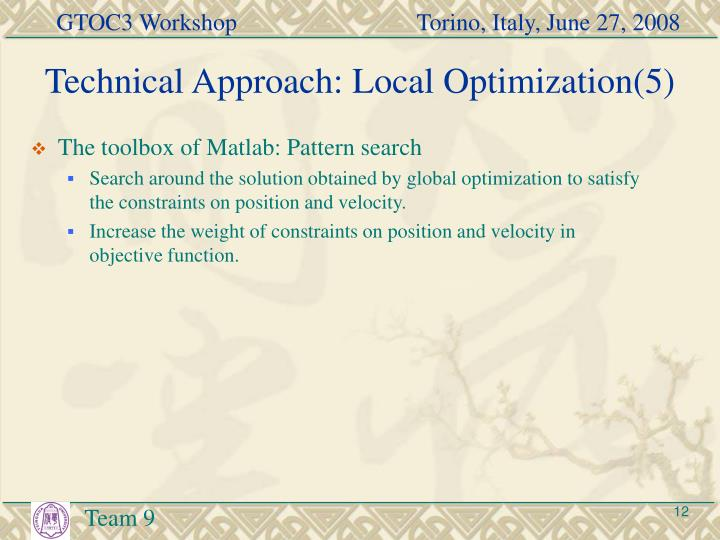 Technical Approach: Local Optimization(5)