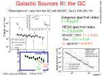 galactic sources iii the gc