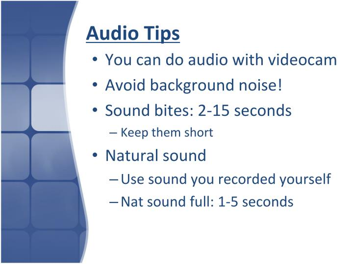 Audio tips