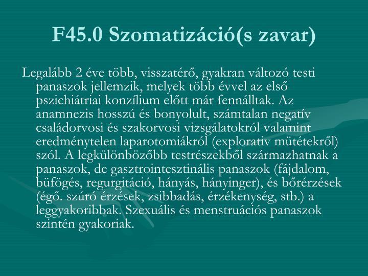 F45.0 Szomatizáció(s zavar)