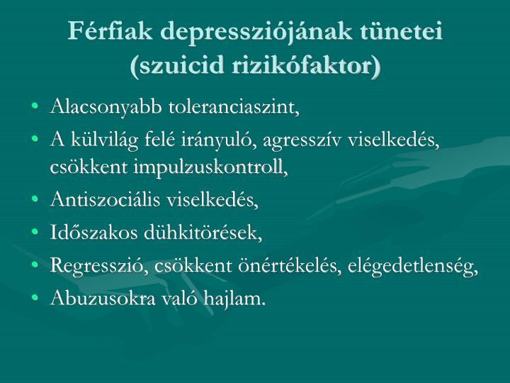 Férfiak depressziójának tünetei (szuicid rizikófaktor)
