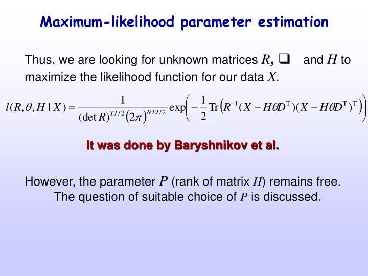 Maximum-likelihood parameter estimation